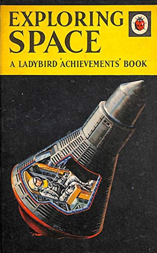 Exploring Space (A Ladybird Achievements Book) By Roy Worvill