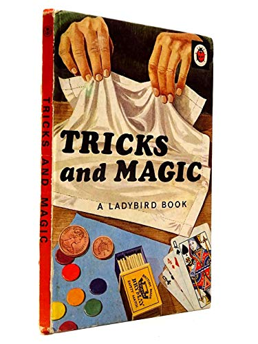 Tricks and Magic (A Ladybird Book About Series 634) By James Webster