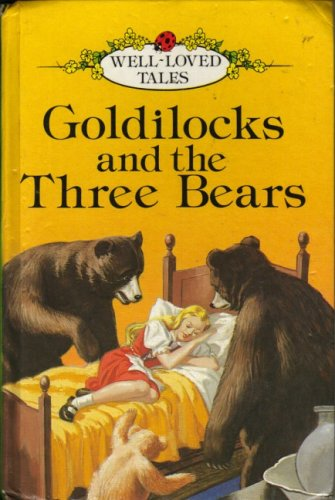 Goldilocks and the Three Bears (Well-loved Tales Series 606D # 21) Volume editor Vera Southgate