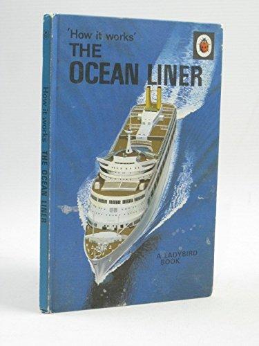 The Ocean Liner By David Carey, Jr.
