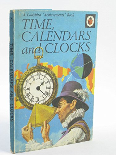 Time Calendars and Clocks By Roy Worvill