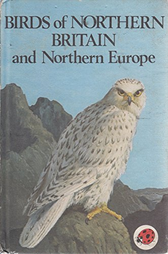 Birds of Britain and Northern Europe By John Leigh-Pemberton
