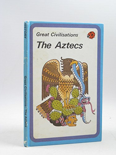 The Aztecs By Brenda Ralph Lewis