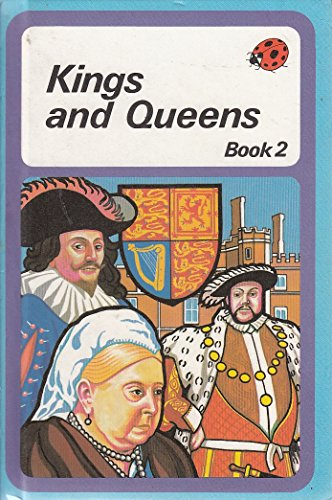 Kings And Queens: Bk. 2 (History) By L.Du Garde Peach