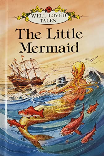 Little Mermaid by Hans Christian Andersen