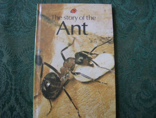 The Story of the Ant By Unknown
