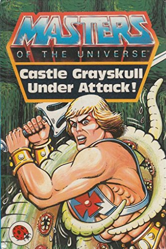 Castle Grayskull Under Attack (Masters of the Universe S.) By John Grant