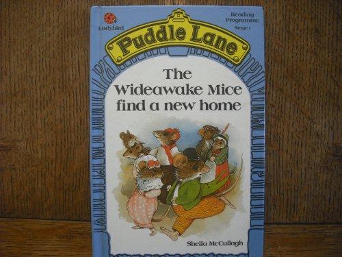 Wideawake Mice Find a New Home By Sheila K. McCullagh