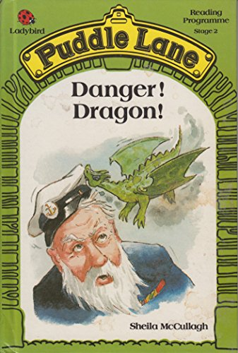 Danger! Dragon! by Sheila K. McCullagh
