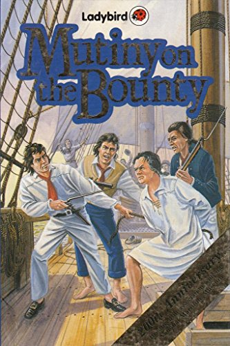 """Mutiny on the """"Bounty"""" By Margarette Lincoln"""