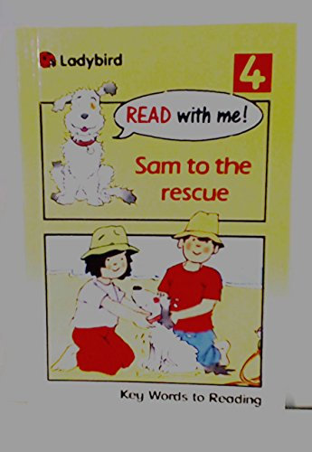 Sam to the Rescue By W. Murray