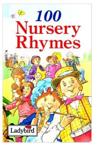100 Nursery Rhymes By Anne MC Kie