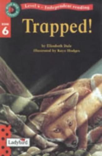 Trapped By Elizabeth Dale