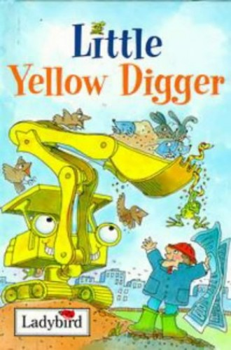 Little Yellow Digger by Nicola Baxter