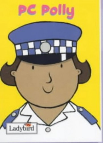 Little Workmates: Pc Polly by Mandy Ross