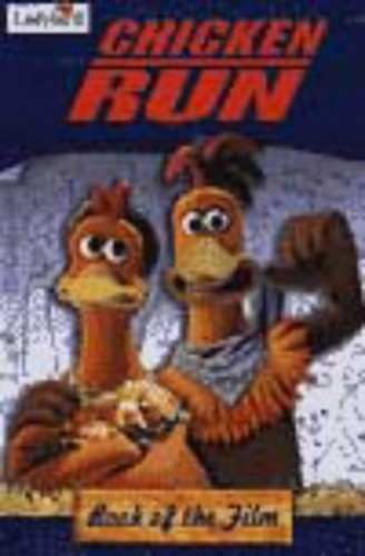 Chicken Run Book of the Film By David Seidman