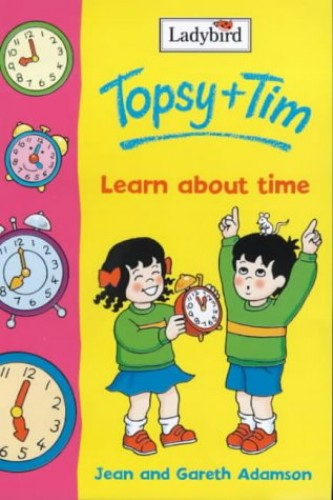 Topsy And Tim Learn the Time By Gareth Adamson