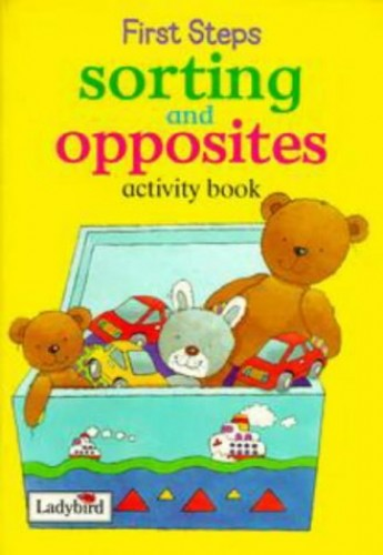 Sorting and Opposites (First Steps Activity)