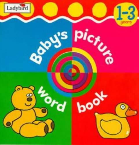 Baby's Picture Word Book By Unknown