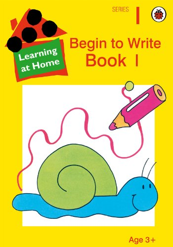 Begin to Write Book: 1: Bk.1 (Learning At Home)