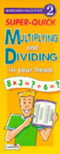 Super-Quick-Multiplying-and-Dividing-in-Your-Head-by-Norman-Lock-0721434452-The