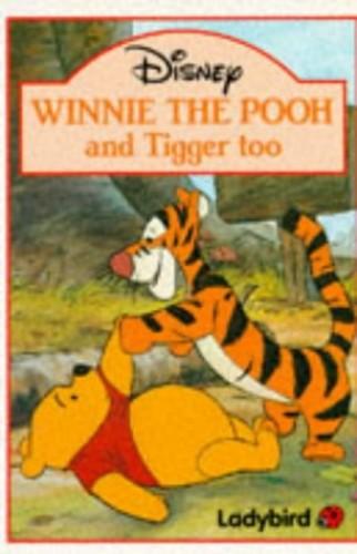 Winnie the Pooh and Tigger Too By Volume editor Walt Disney