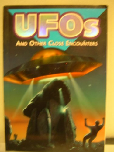 UFOs and Other Close Encounters