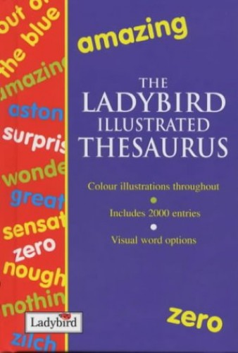 The Ladybird Illustrated Thesaurus By Unknown