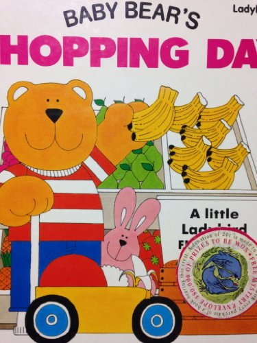 Baby Bear's Shopping Day By Alan Snow