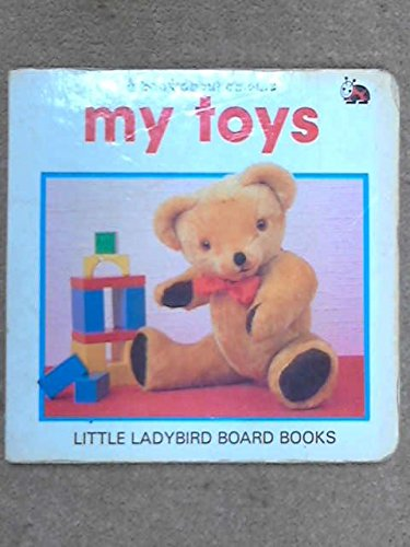 My Toys by Ladybird Books