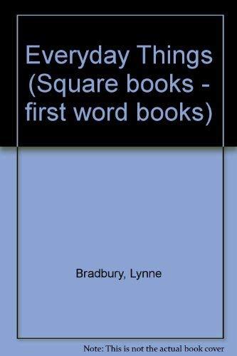Everyday Things By Lynne Bradbury