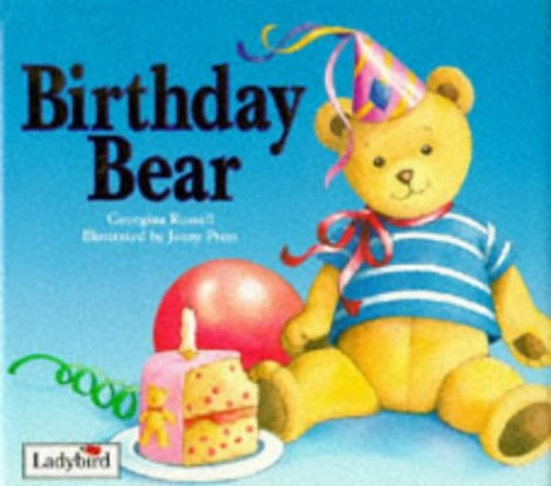 Birthday Bear By Georgina Russell