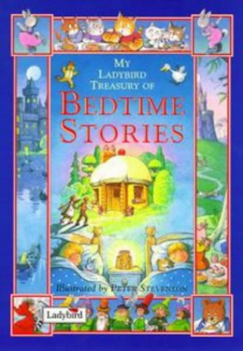 My Ladybird Treasury of Bedtime Stories by Peter Stevenson