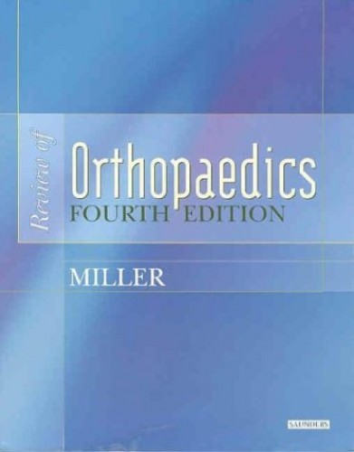Review of Orthopaedics By Mark D. Miller