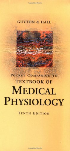"""Pocket Companion to """"Textbook of Medical Physiology"""" By Arthur C. Guyton"""