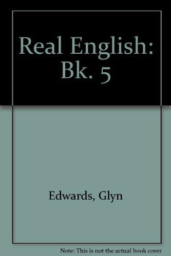 Real English: Bk. 5 by Glyn Edwards