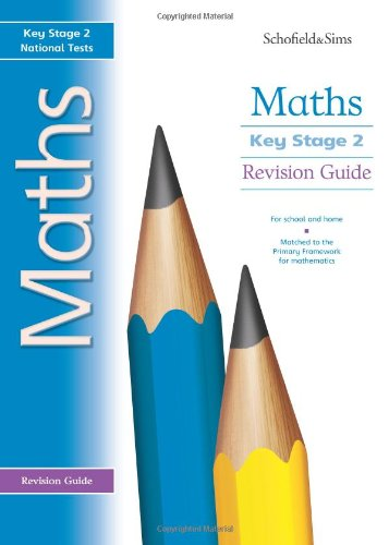Key Stage 2 Maths Revision Guide: Years 3-6 by Steve Mills