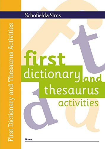First Dictionary and Thesaurus Activities: KS1/KS2, Ages 5-9 By Carol Matchett
