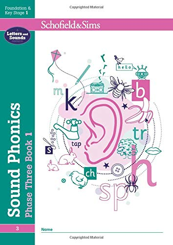 Sound Phonics Phase Three Book 1: EYFS/KS1, Ages 4-6 By Schofield & Sims