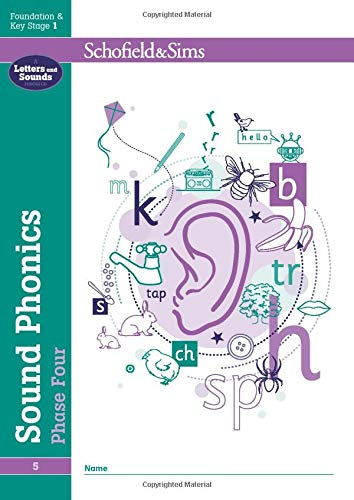 Sound Phonics Phase Four: EYFS/KS1, Ages 4-6 By Schofield & Sims