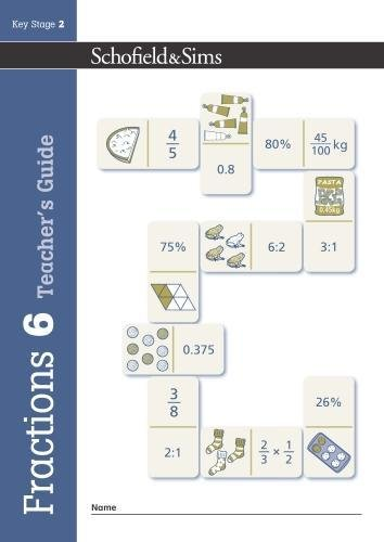 Fractions, Decimals and Percentages Book 6 Teacher's Guide (Year 6, Ages 10-11) By Schofield & Sims