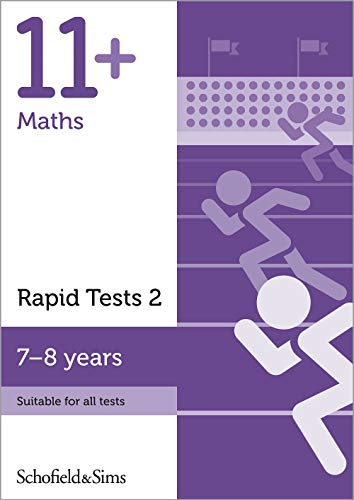 11+ Maths Rapid Tests Book 2: Year 3, Ages 7-8 By Schofield & Sims