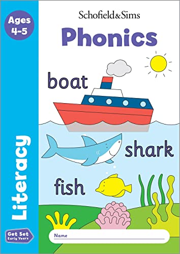 Get Set Literacy: Phonics, Early Years Foundation Stage, Ages 4-5 By Schofield & Sims