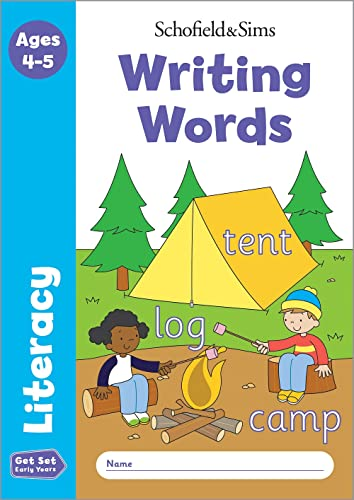 Get Set Literacy: Writing Words, Early Years Foundation Stage, Ages 4-5 By Schofield & Sims