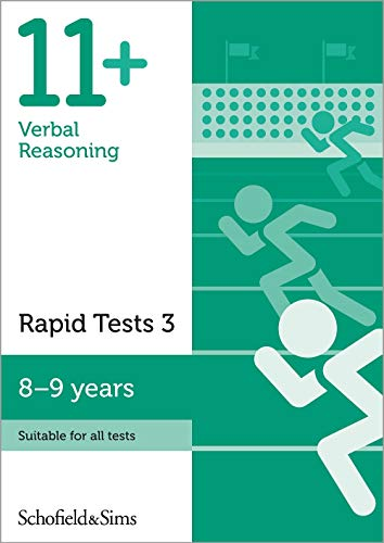 11+ Verbal Reasoning Rapid Tests Book 3: Year 4, Ages 8-9 By Schofield & Sims