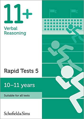 11+ Verbal Reasoning Rapid Tests Book 5: Year 6, Ages 10-11 By Schofield & Sims