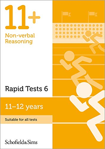 11+ Non-verbal Reasoning Rapid Tests Book 6: Year 6-7, Ages 11-12 By Schofield & Sims