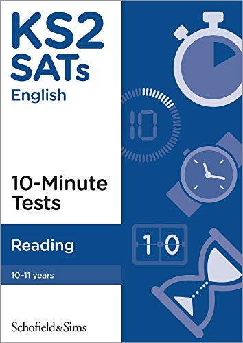 KS2 SATs Reading 10-Minute Tests By Schofield & Sims
