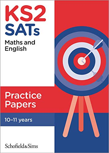 KS2 SATs Maths and English Practice Papers By Schofield & Sims