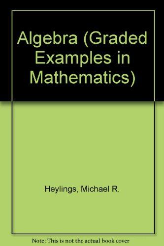 Algebra By M. R. Heylings